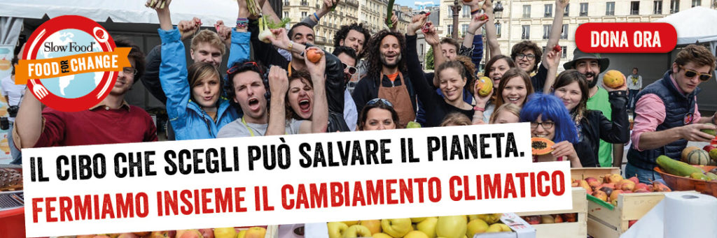 FOOD FO CHANGE CAMPAGNA SLOW FOOD